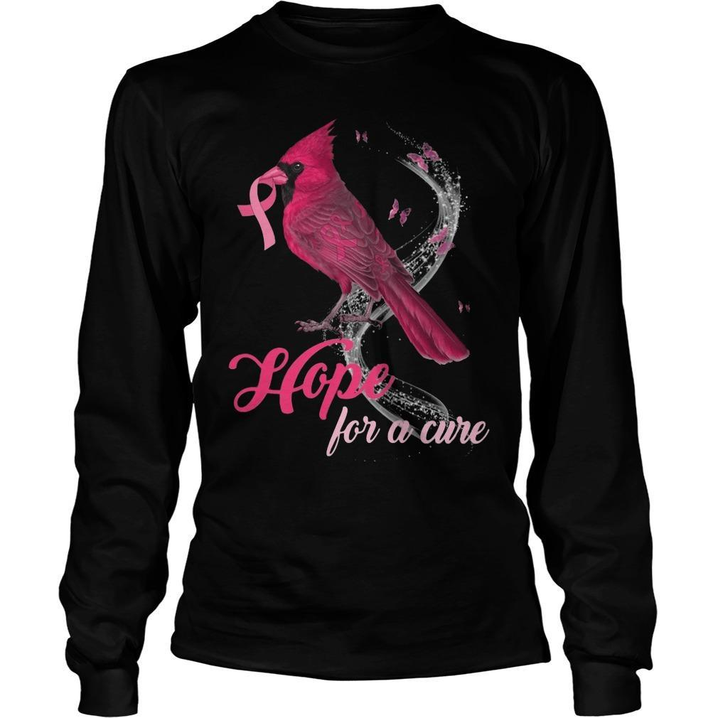 St Louis Cardinal Hope For A Cure Longsleeve