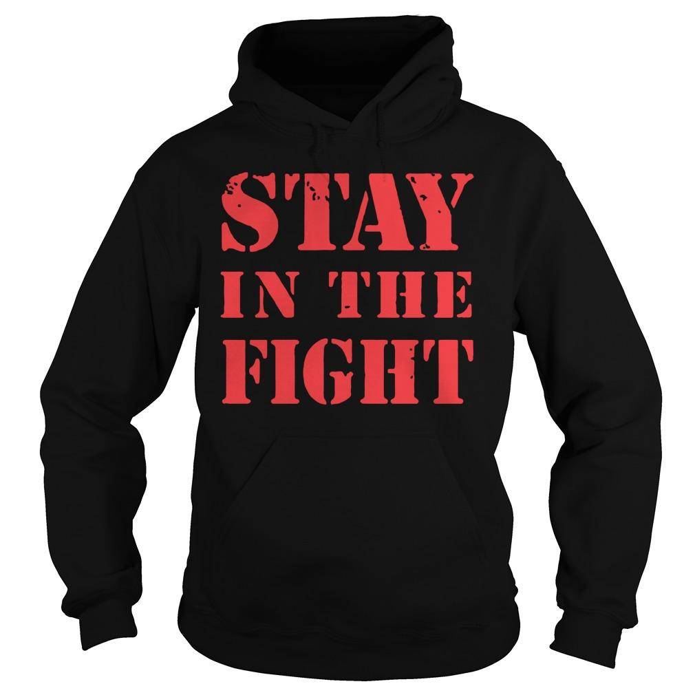 Stay In The Fight T Nationals Hoodie
