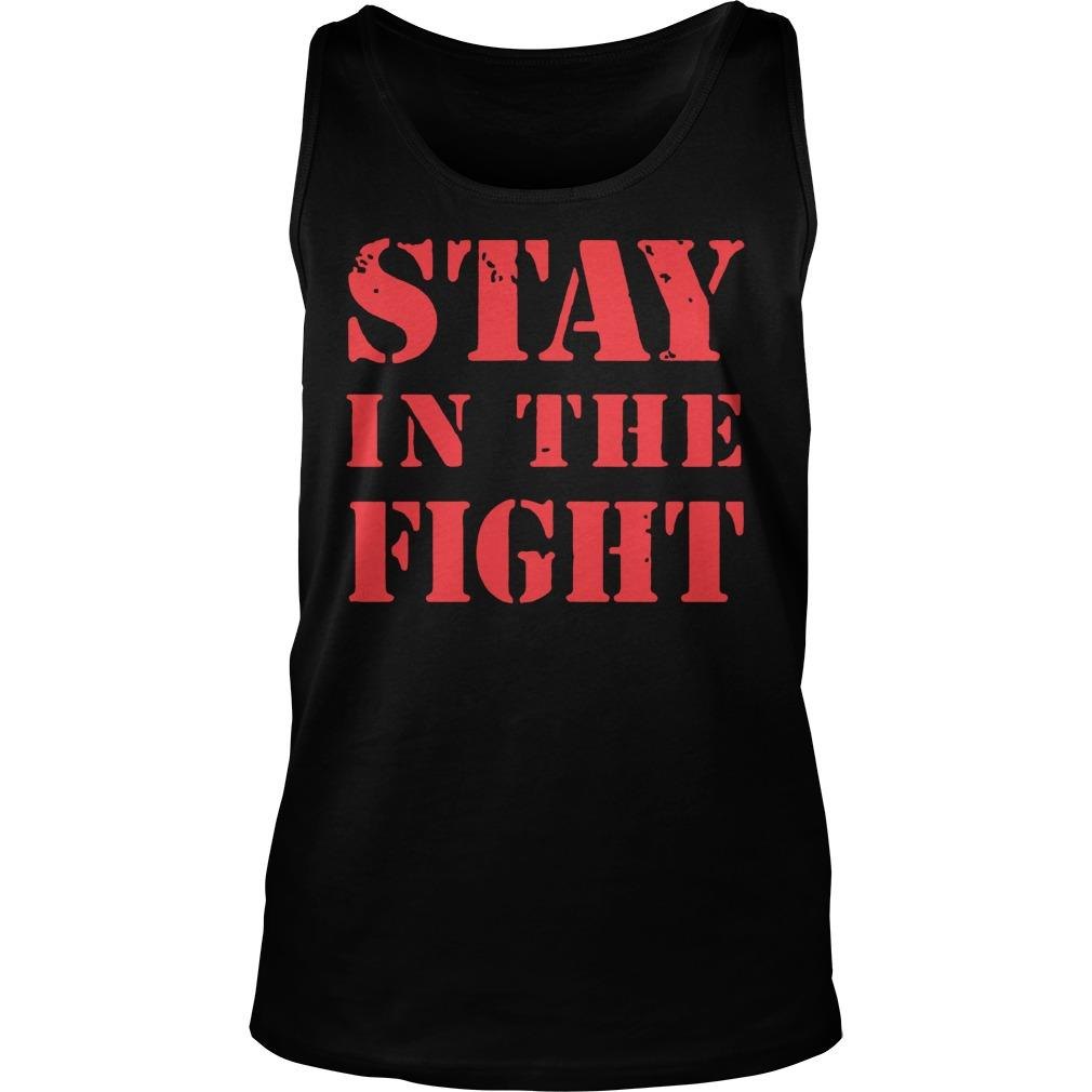 Stay In The Fight T Nationals Tank Top