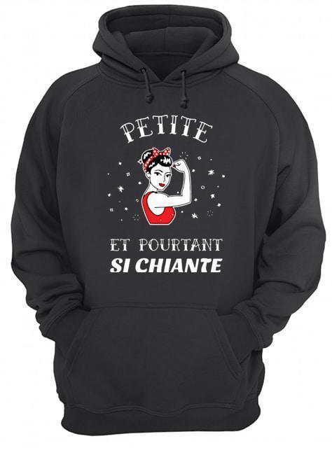 Strong Woman Petite Et Pourtant Si Chiante Hoodie