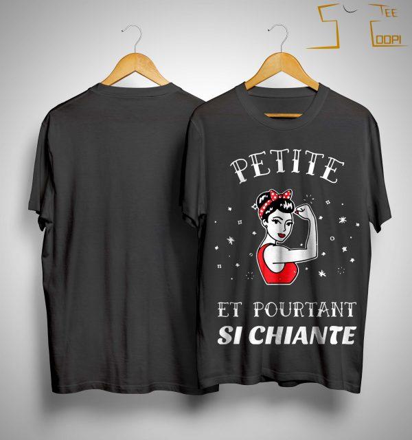 Strong Woman Petite Et Pourtant Si Chiante Shirt