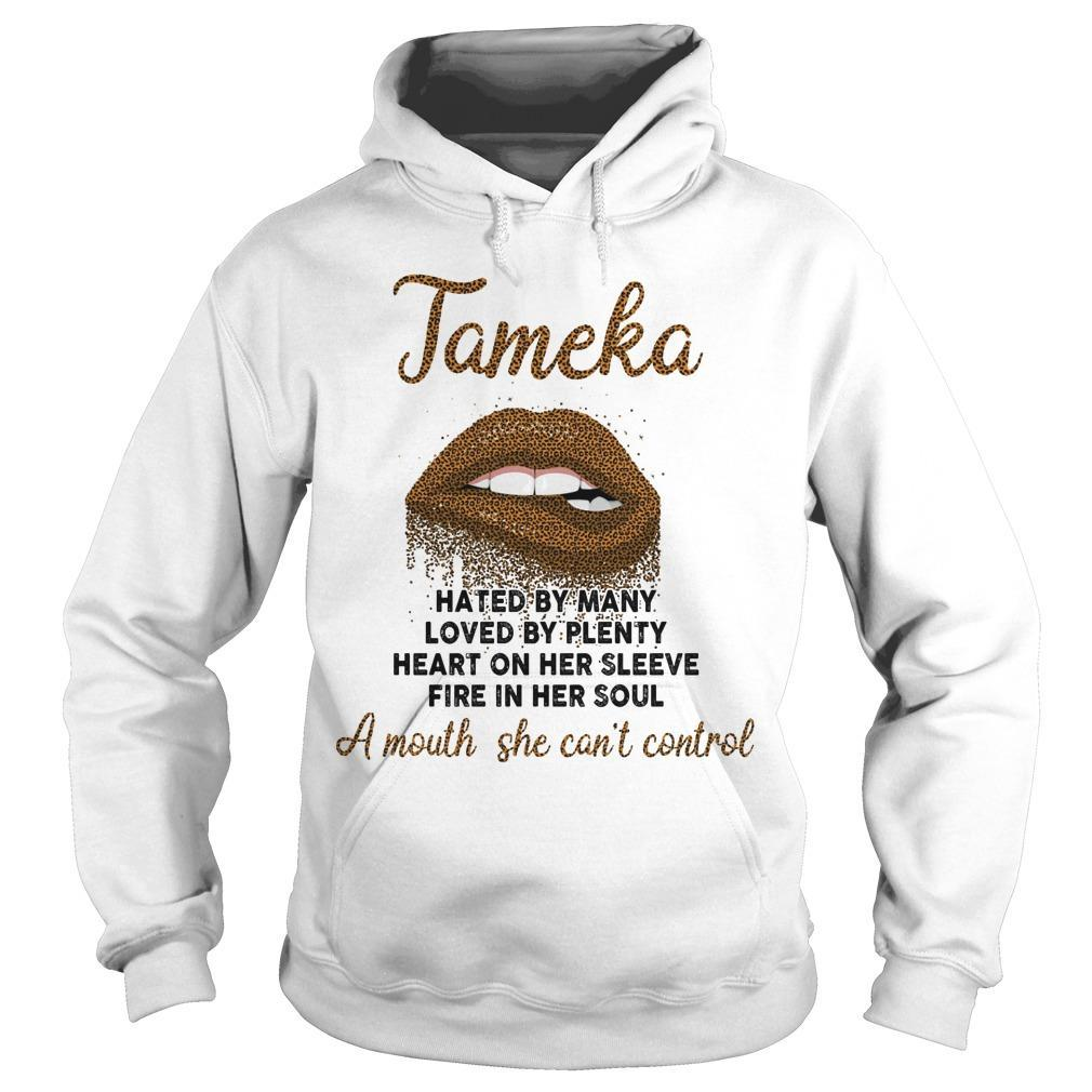 Tameka Hated By Many Loved By Plenty Heart On Her Sleeve Hoodie