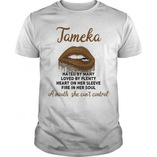 Tameka Hated By Many Loved By Plenty Heart On Her Sleeve Shirt