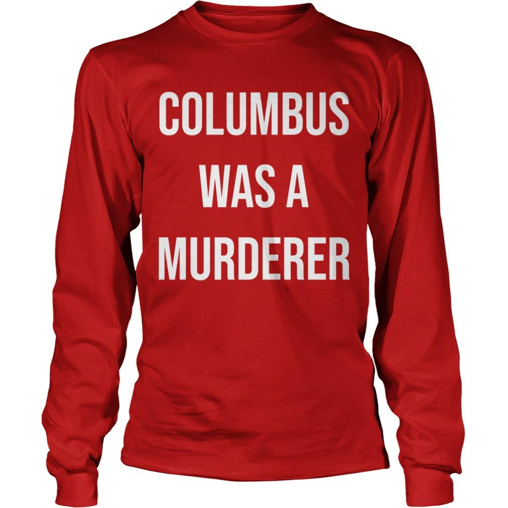 Teacher Columbus Was A Murdered Longsleeve
