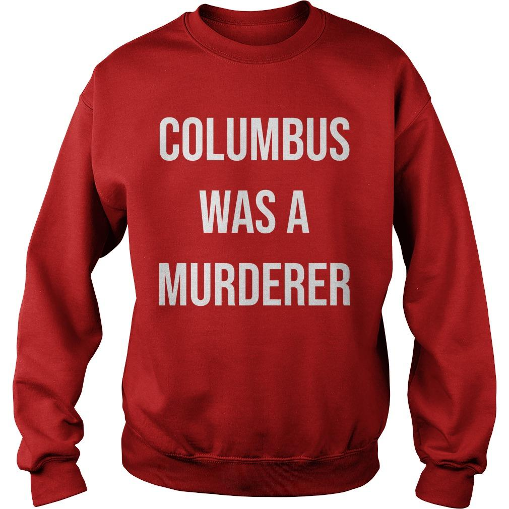 Teacher Columbus Was A Murdered Sweater