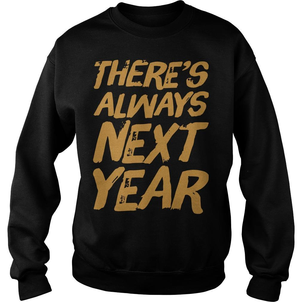 There's Always Next Year Sweater
