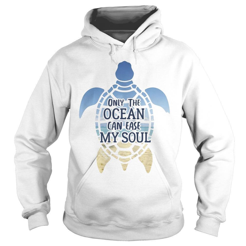 Turtle Only The Ocean Can Ease My Soul Hoodie