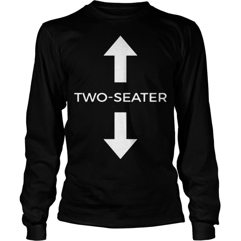 Two Seater T Meaning Longsleeve