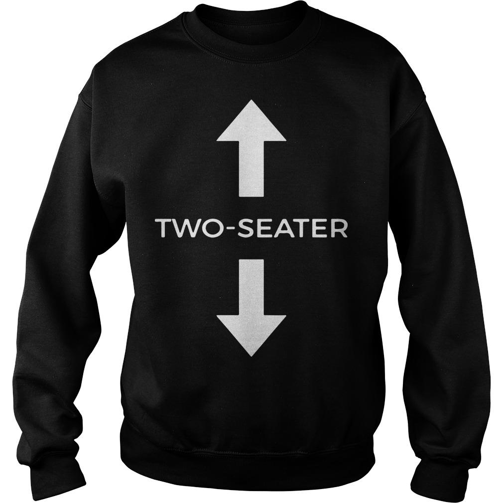 Two Seater T Meaning Sweater