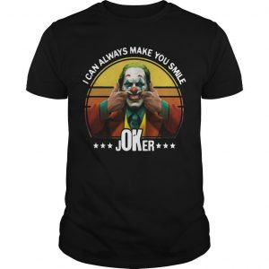 Vintage I Can Always Make You Smile Joker Shirt