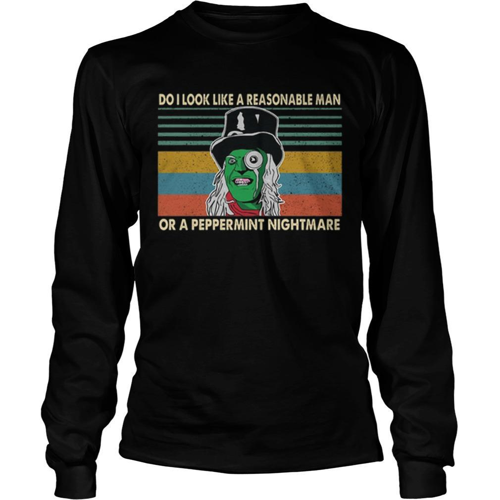 Vintage Mighty Boosh Do I Look Like A Reasonable Man Or A Peppermint Nightmare Longsleeve