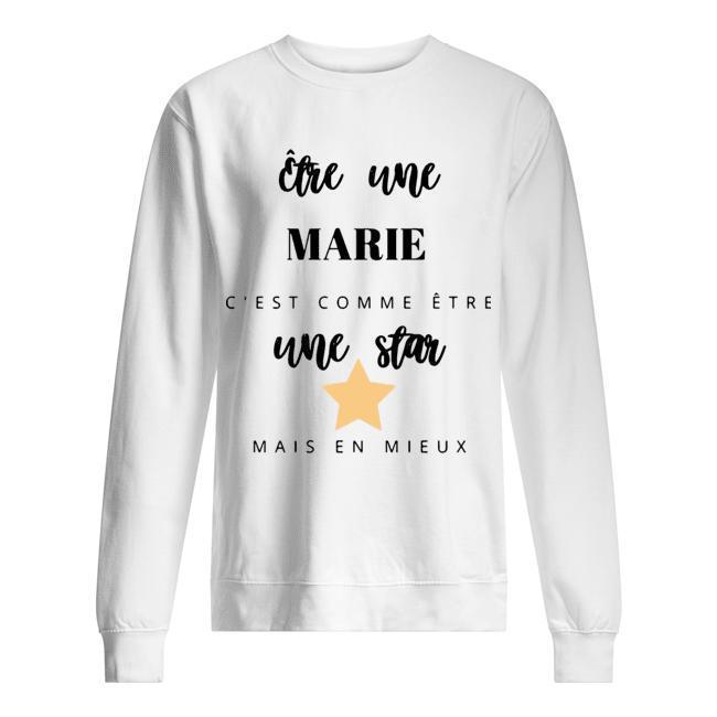 Être Une Marie C'est Comme Être Une Star Mais En Mieux Sweater