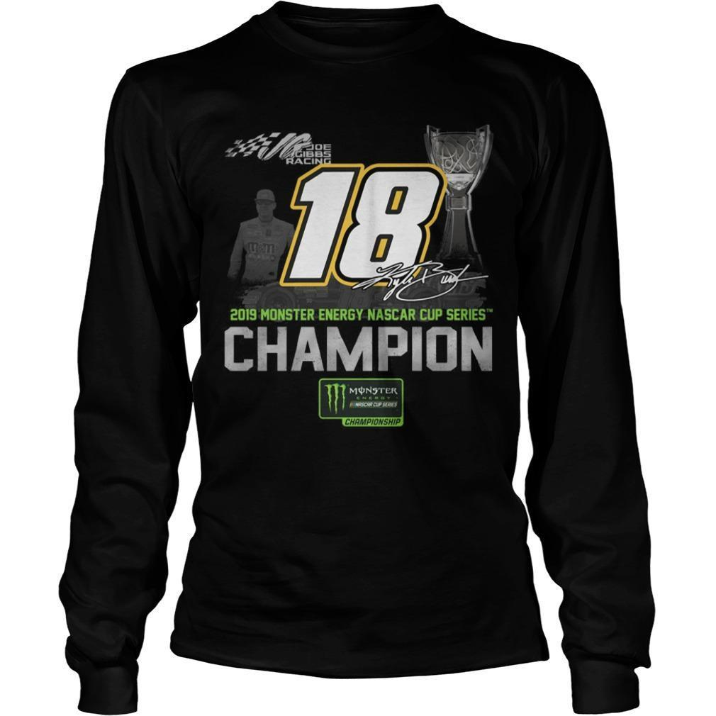 2019 Monster Energy Nascar Cup Series Champion 18 Longsleeve