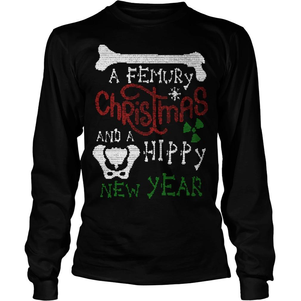A Femury Christmas And A Hippy New Year Longsleeve