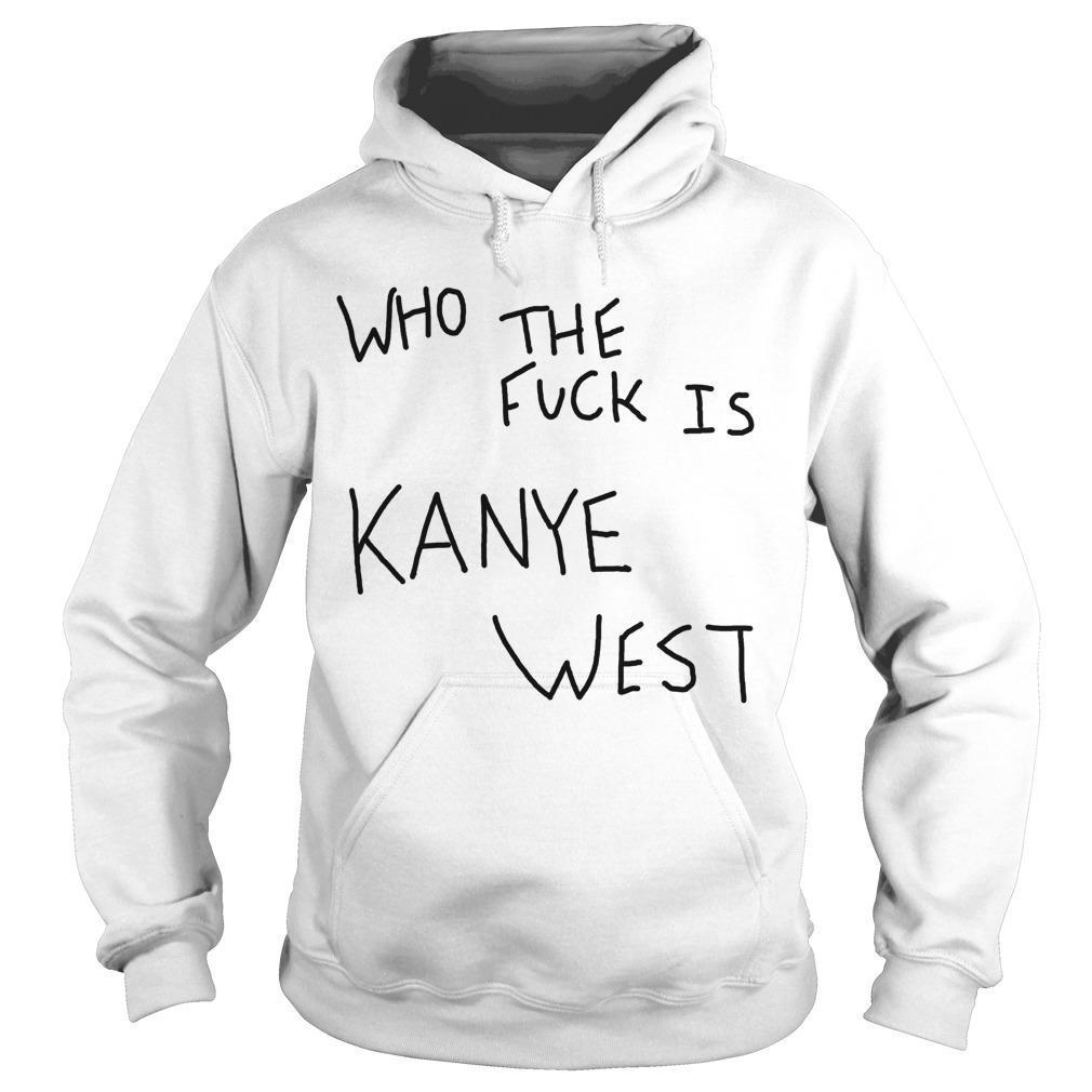Album Cover Who The Fuck Is Kanye West Hoodie
