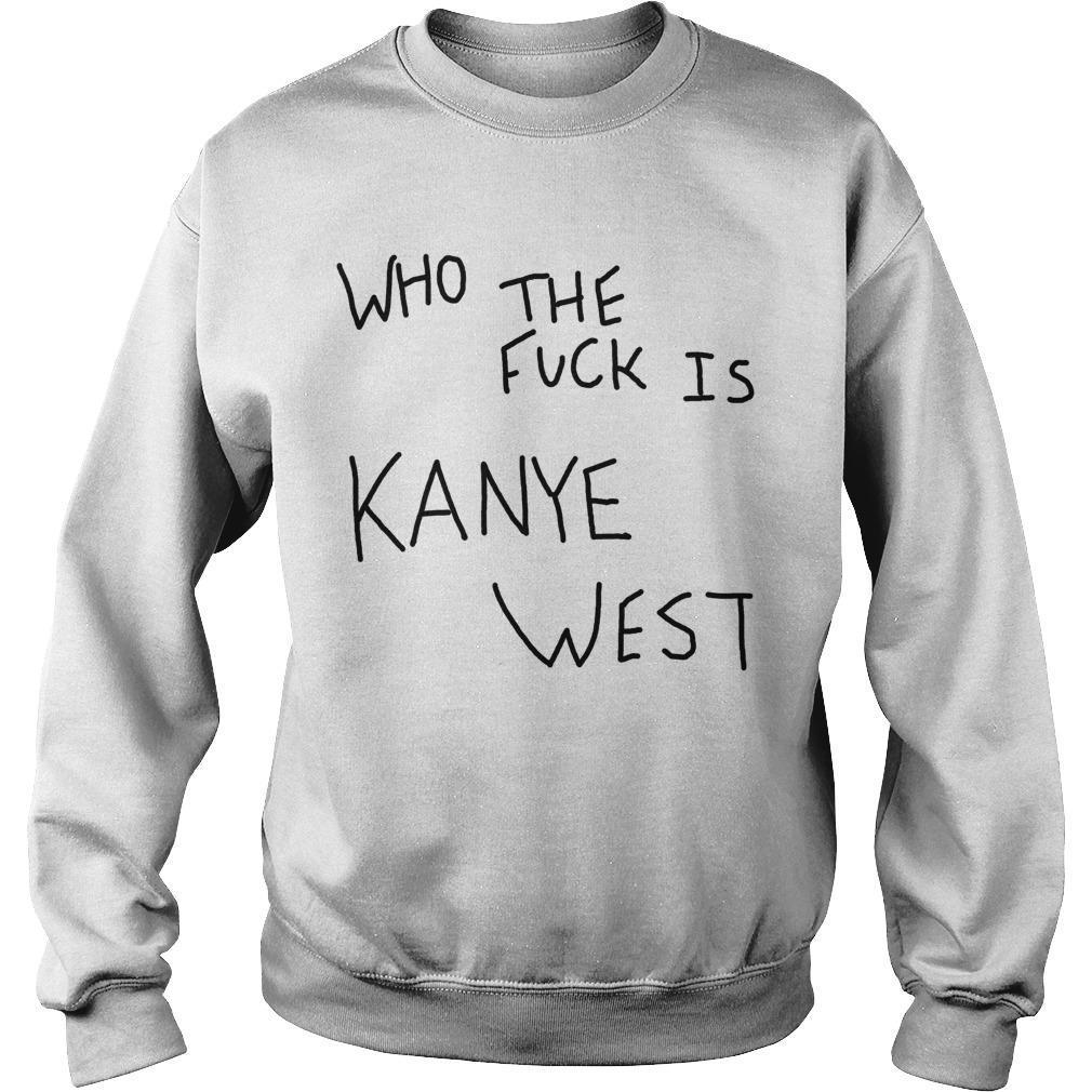 Album Cover Who The Fuck Is Kanye West Sweater