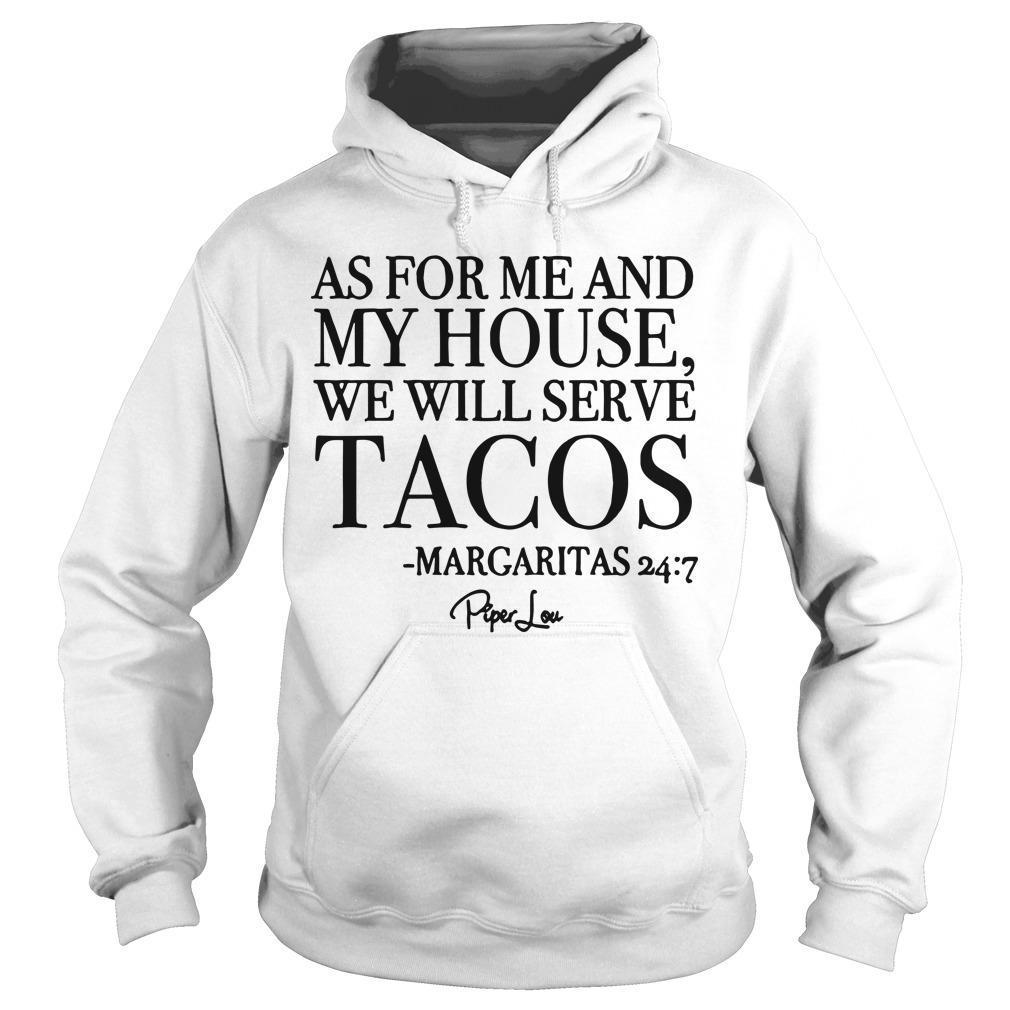 As For Me And My House We Will Serve Tacos Hoodie