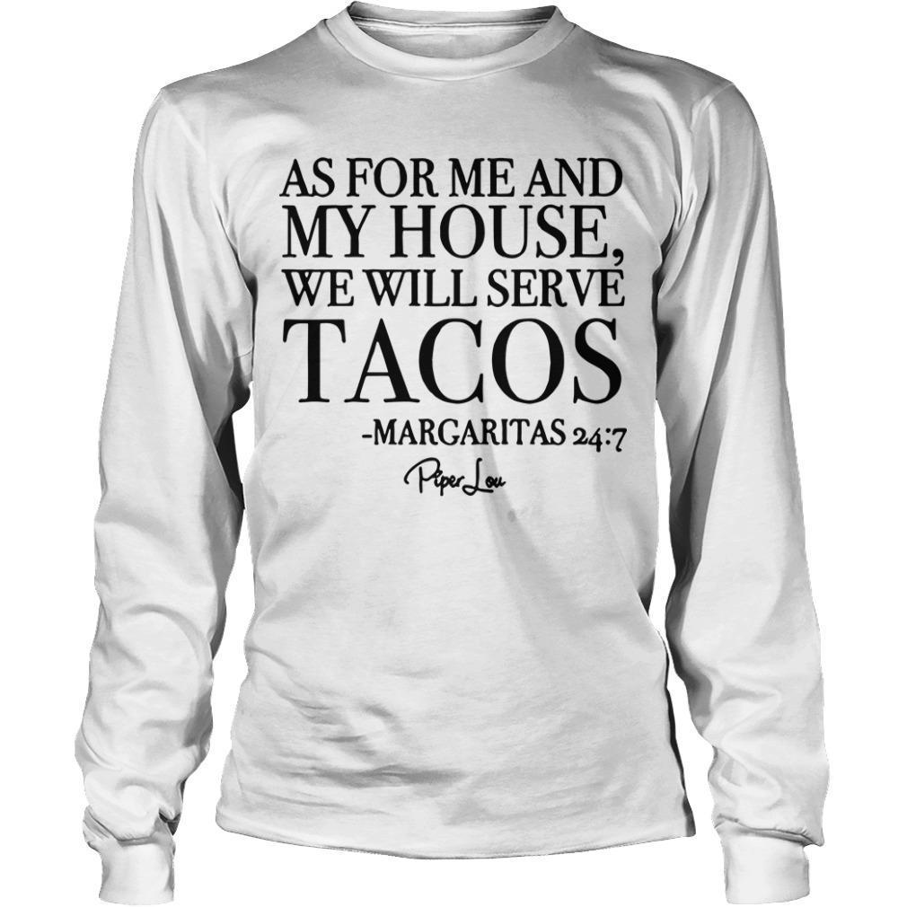 As For Me And My House We Will Serve Tacos Longsleeve