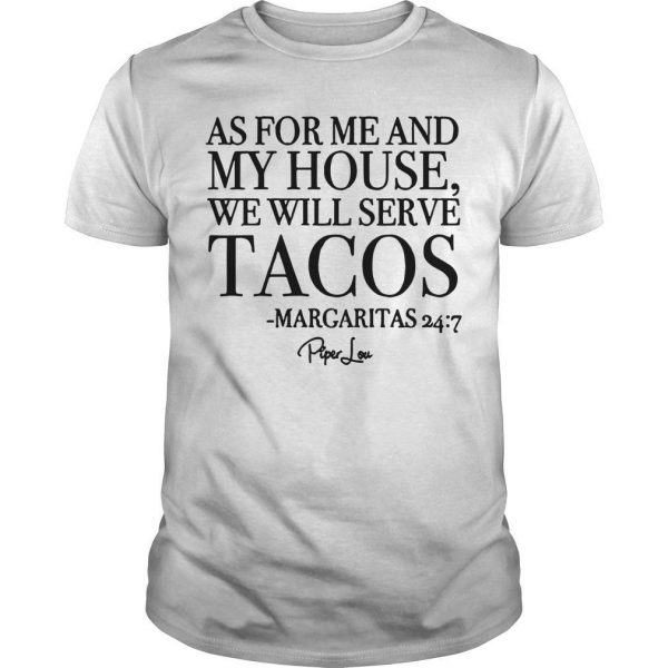 As For Me And My House We Will Serve Tacos Shirt