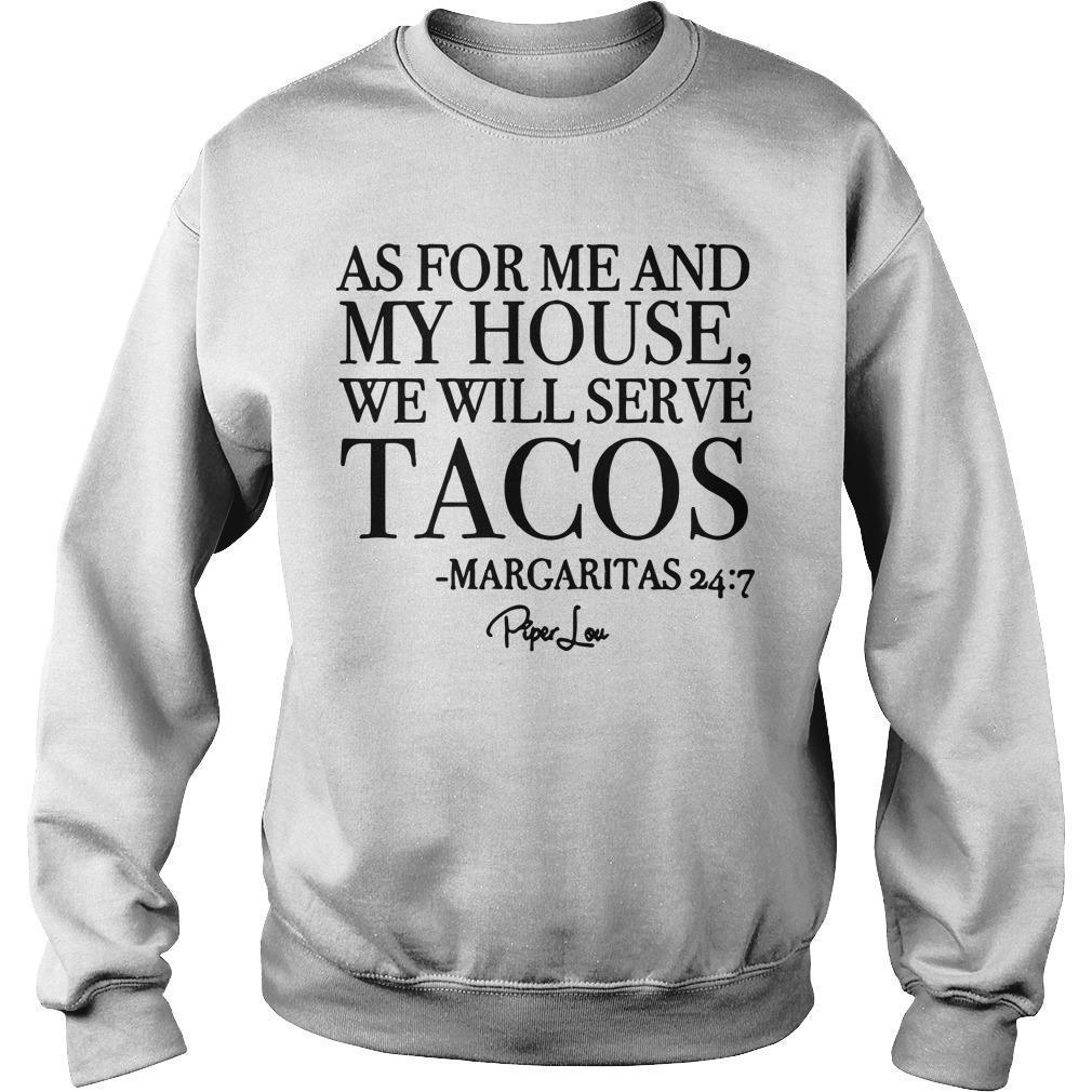 As For Me And My House We Will Serve Tacos Sweater
