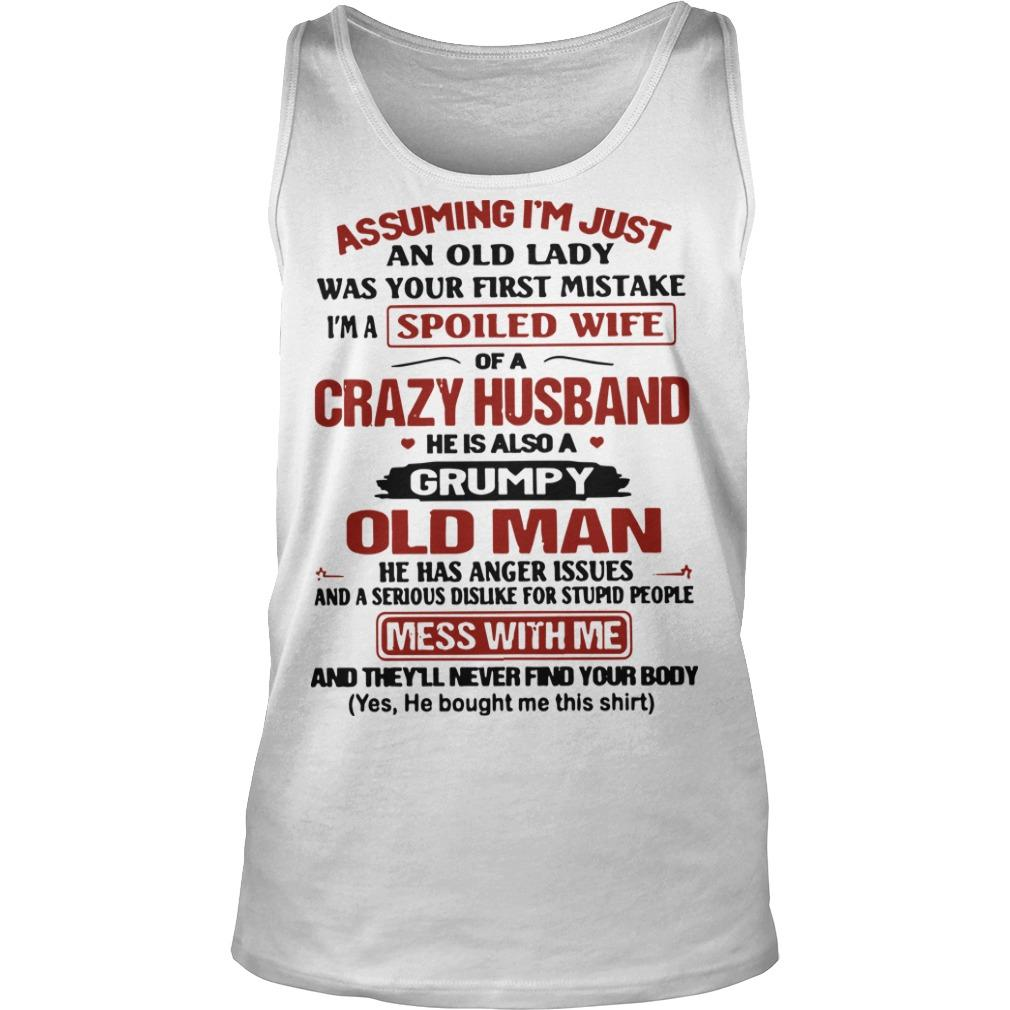 Assuming I'm Just An Old Lady Was Your First Mistake Crazy Husband Tank Top