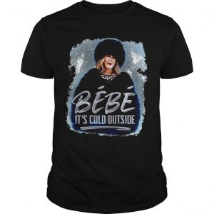 Bébé It's Cold Outside Shirt