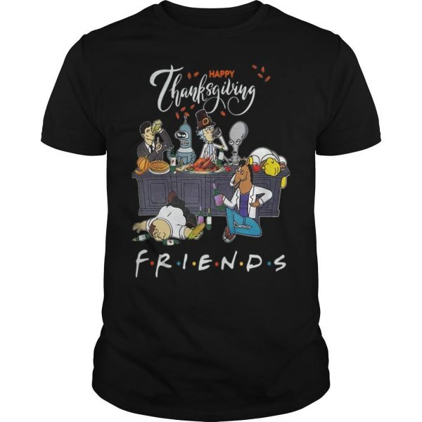 Bender Homer Simpson Rick Bojack Horseman Friends Happy Thanksgiving Shirt