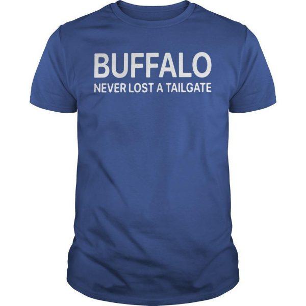 Buffalo Never Lost A Tailgate Shirt