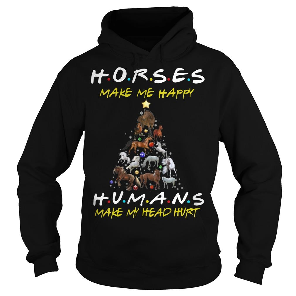 Christmas Horses Make Me Happy Humans Make My Head Hurt Hoodie