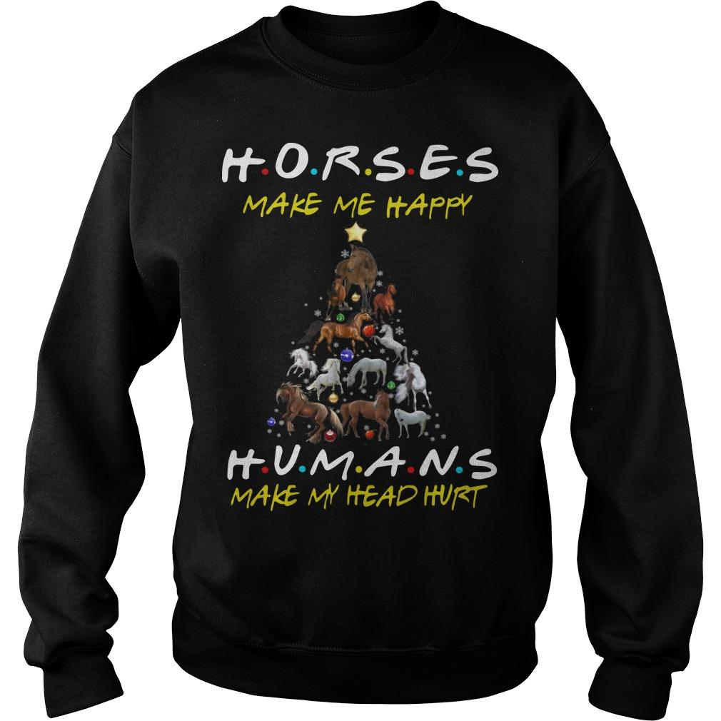 Christmas Horses Make Me Happy Humans Make My Head Hurt Sweater