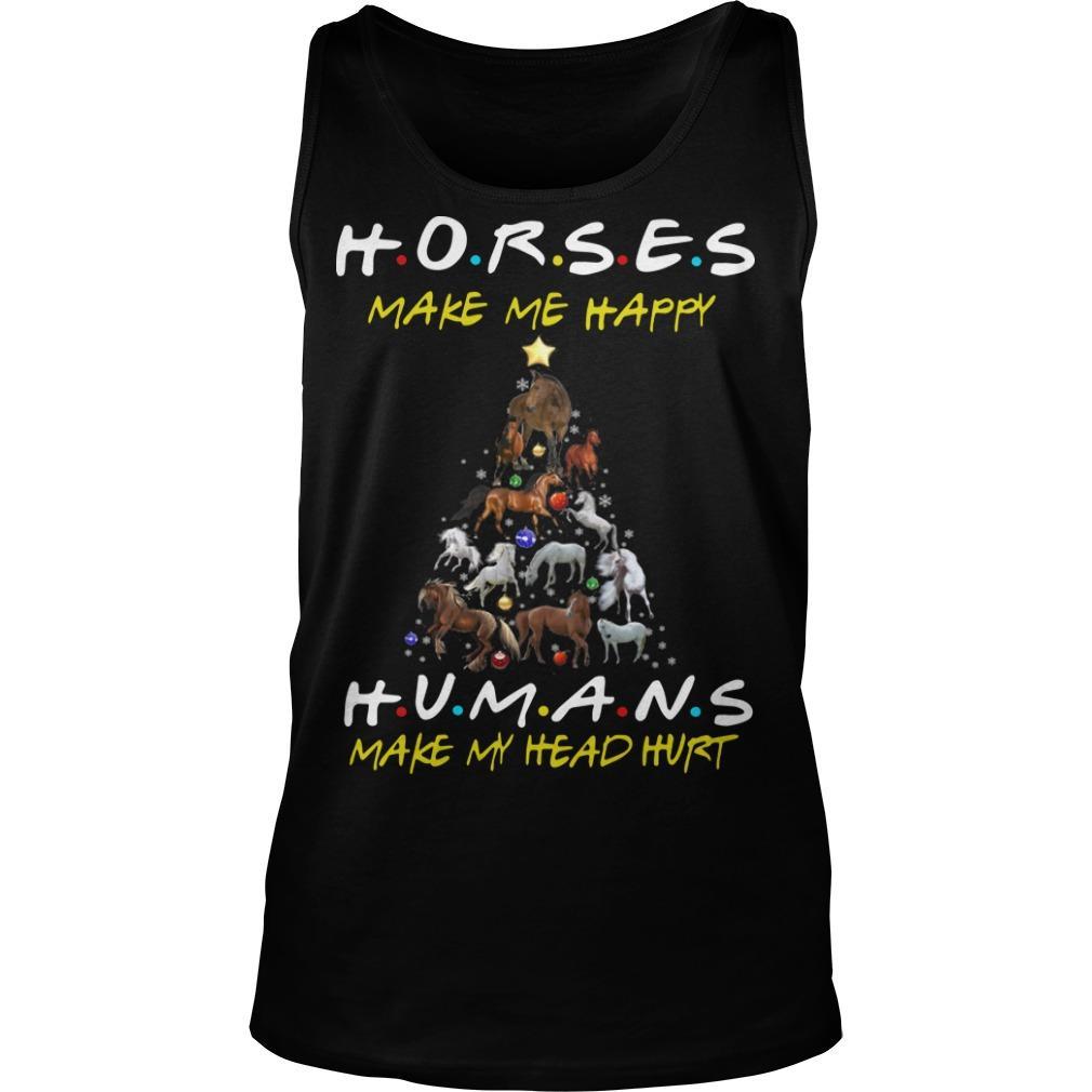 Christmas Horses Make Me Happy Humans Make My Head Hurt Tank Top