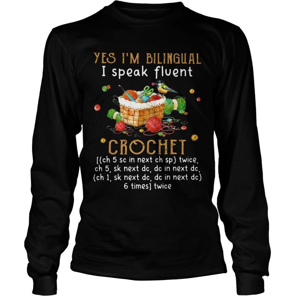 Chritsmas Yes I'm Bilingual I Speak Fluent Crochet Longsleeve