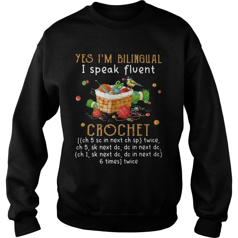 Chritsmas Yes I'm Bilingual I Speak Fluent Crochet Sweater