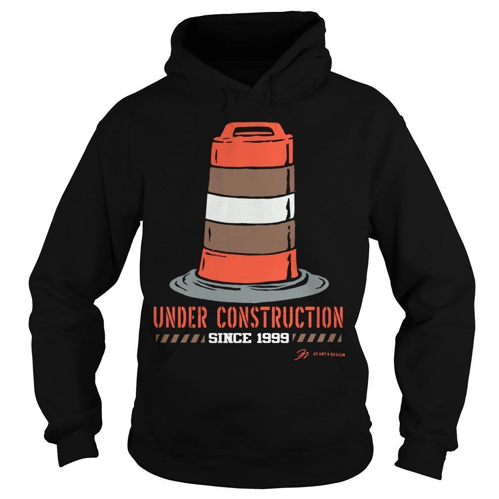 Cleveland Football Under Construction Since 1999 Hoodie