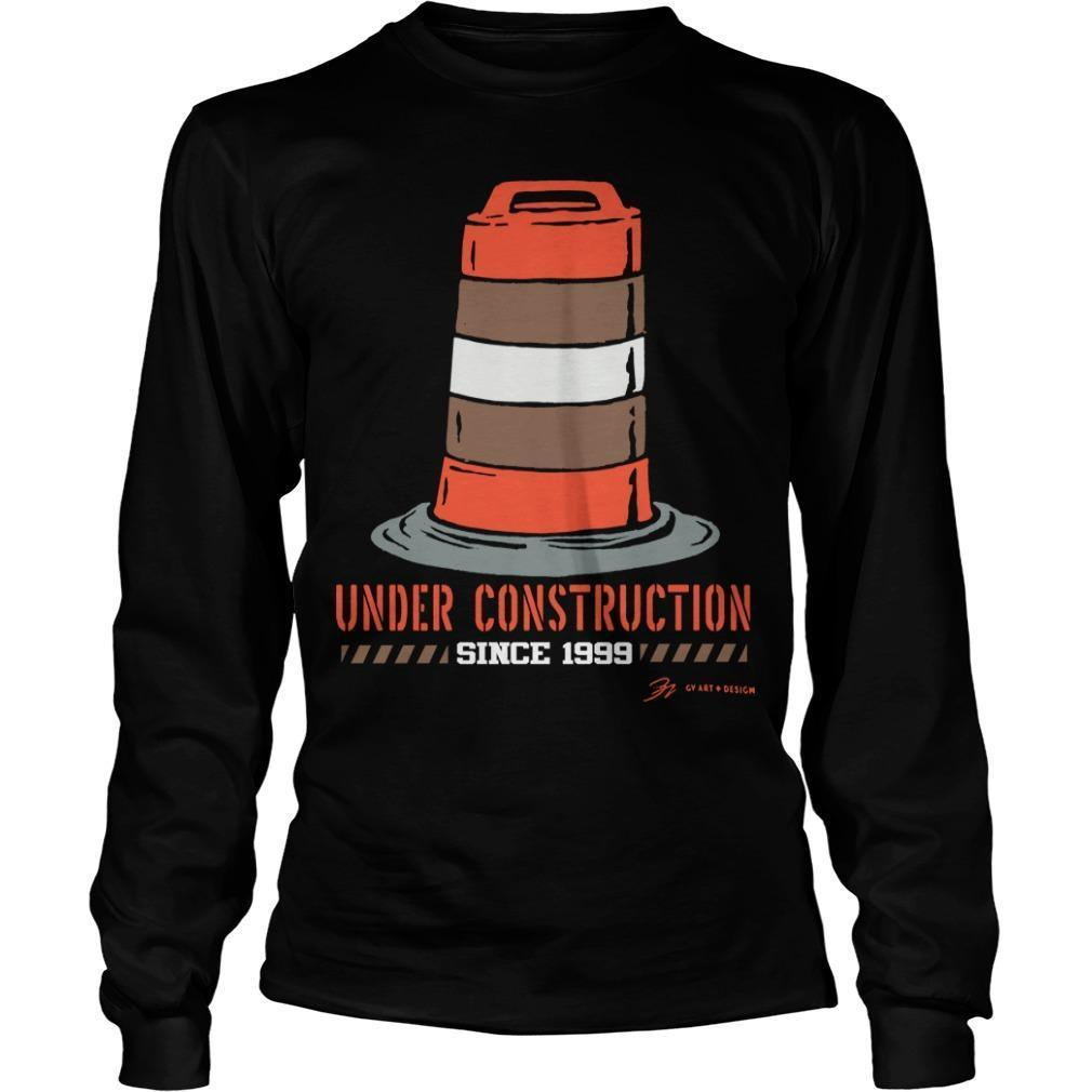 Cleveland Football Under Construction Since 1999 Longsleeve