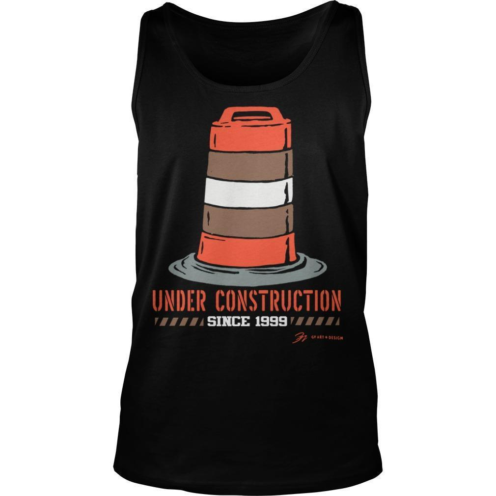 Cleveland Football Under Construction Since 1999 Tank Top