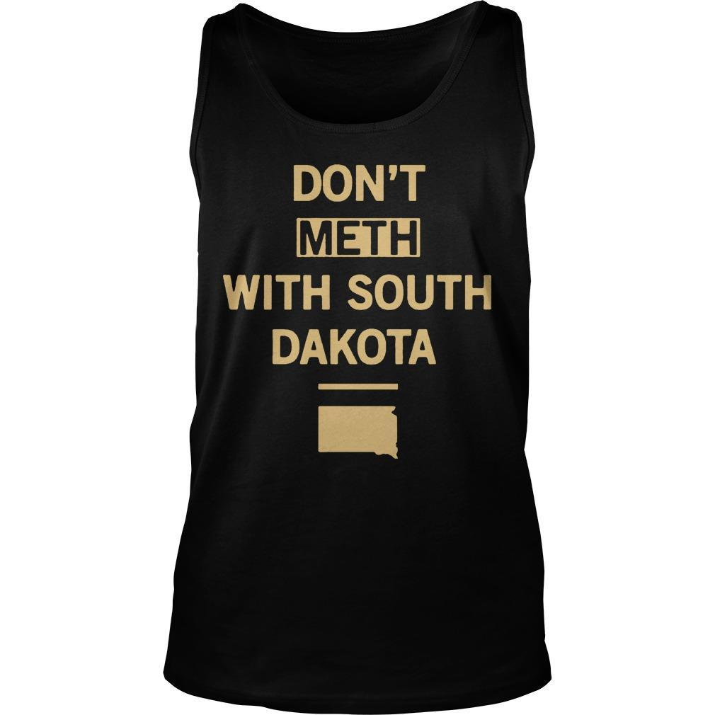 Don't Meth With South Dakota Tank Top