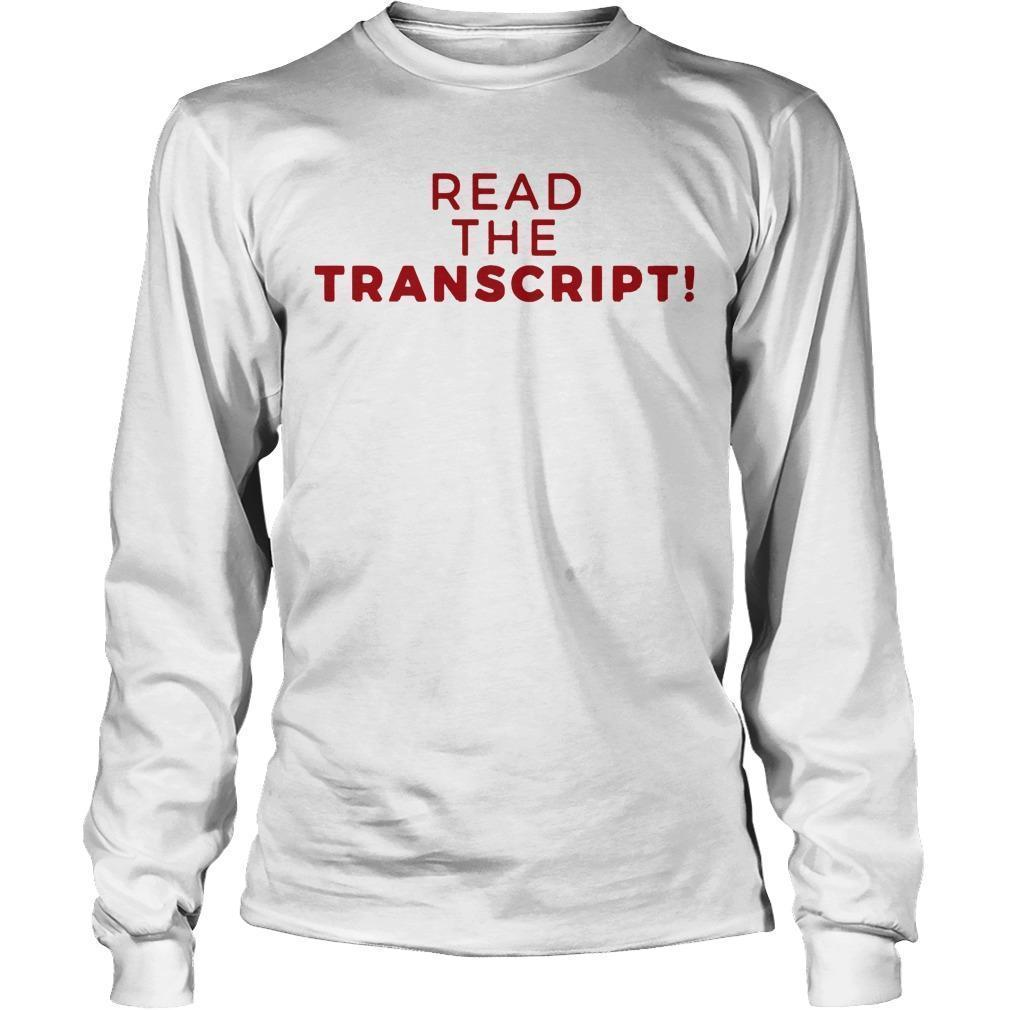 Donald Trump Impeachment Read The Transcript Longsleeve