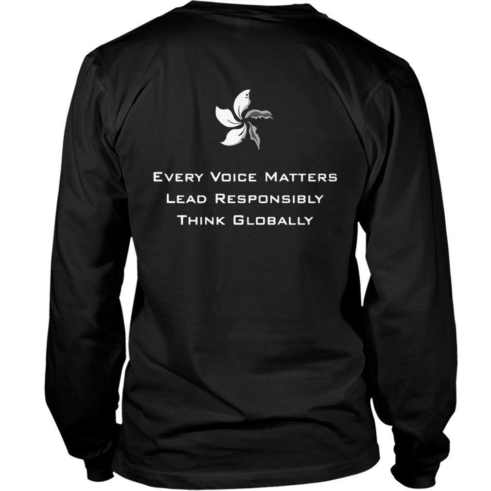 Every Voice Matters Lead Responsibly Think Globally Longsleeve