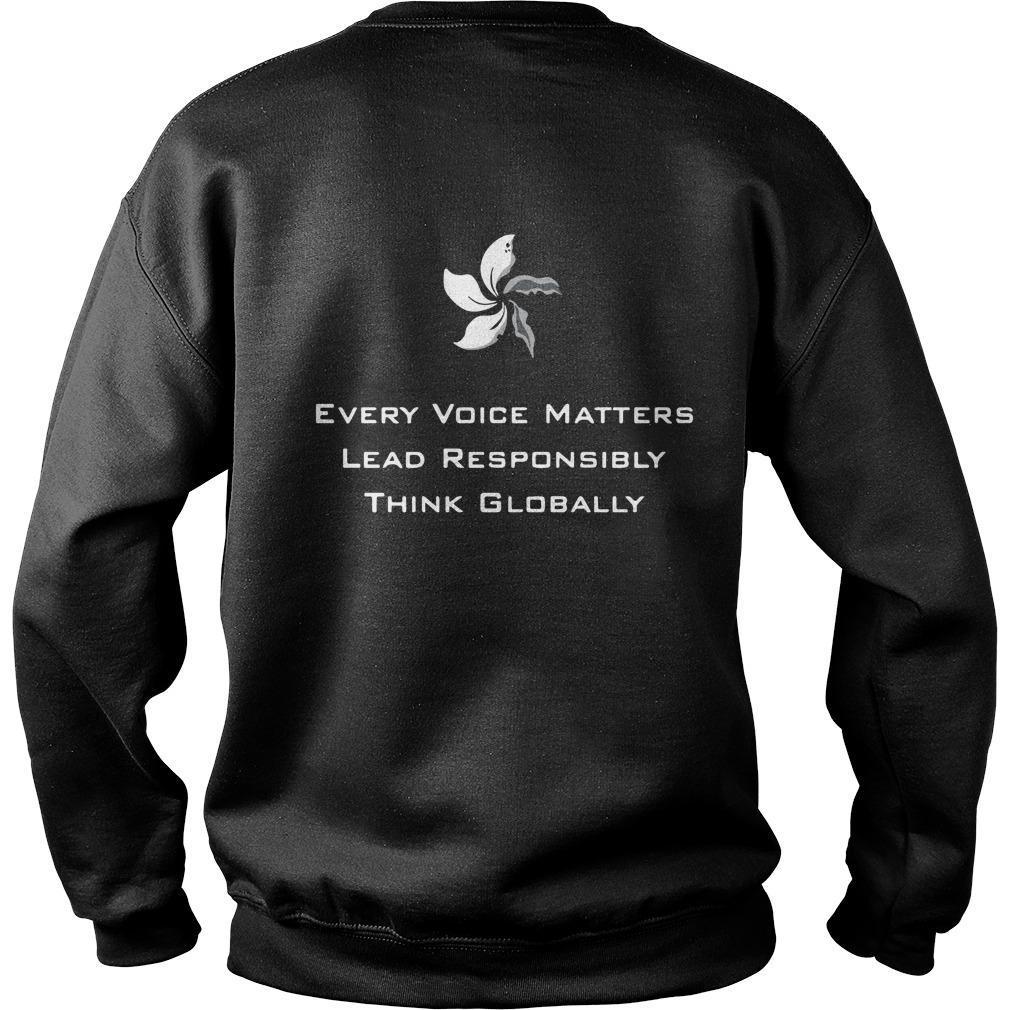 Every Voice Matters Lead Responsibly Think Globally Sweater