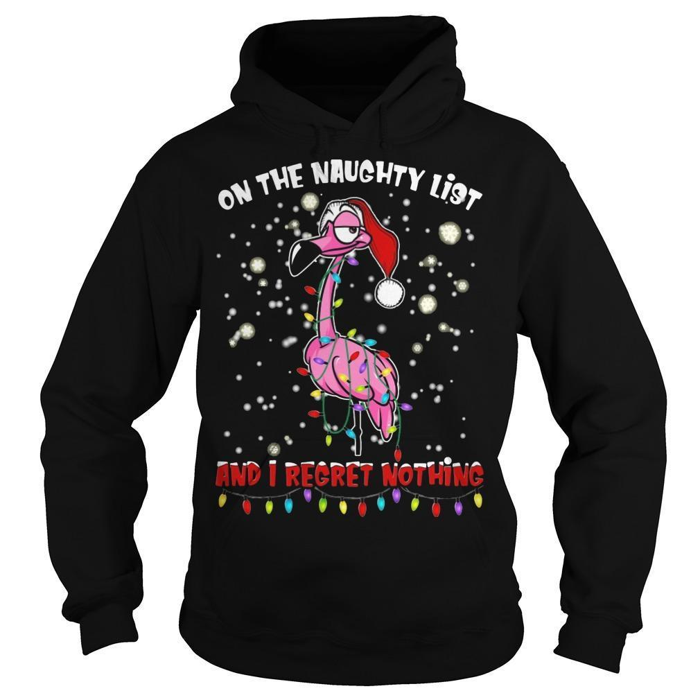 Flamingo On The Naughty List And I Regret Nothing Hoodie