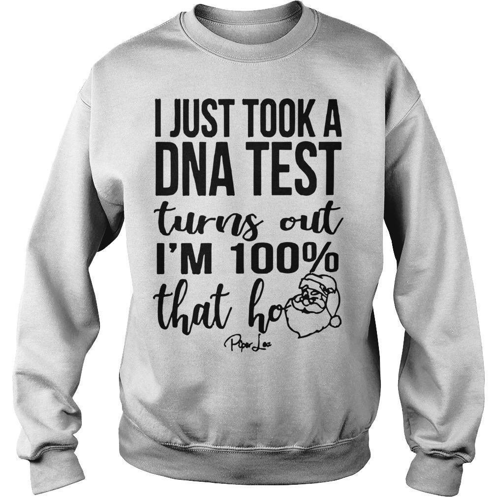 I Just Took A DNA Test Turns Out I'm 100% That Ho Sweater