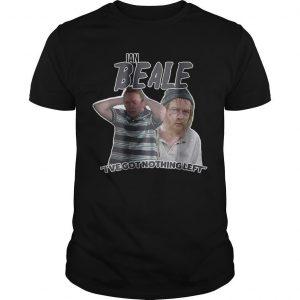 Ian Beale I've Got Nothing Left Shirt