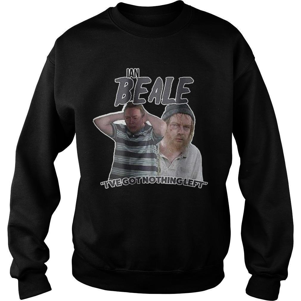 Ian Beale I've Got Nothing Left Sweater