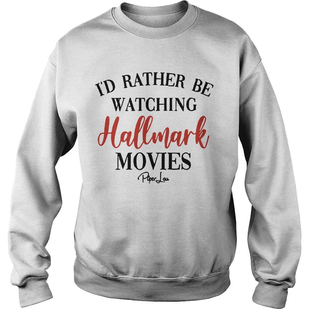 I'd Rather Be Watching Hallmark Movies Sweater