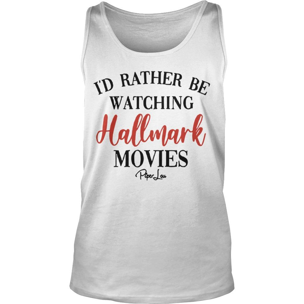 I'd Rather Be Watching Hallmark Movies Tank Top