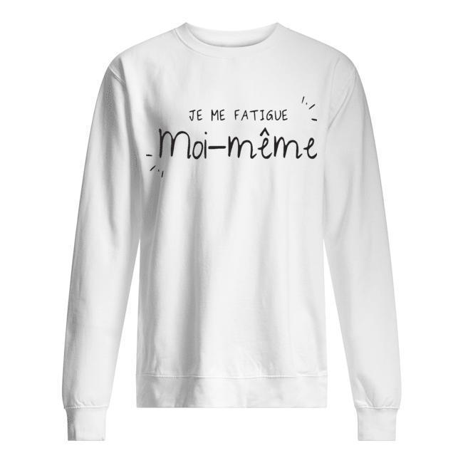 Je Me Fatigue Moi Même Sweater
