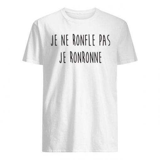 Je Ne Ronfle Pas Je Ronronne Shirt