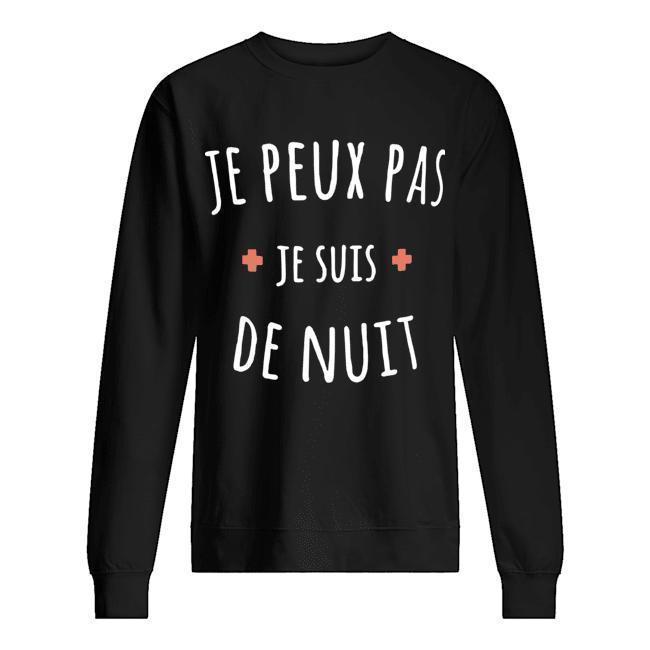 Je Peux Pas Je Suis De Nuit Sweater