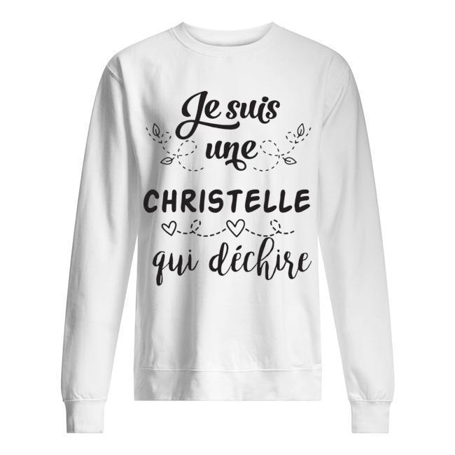 Je Suis Une Christelle Qui Déchire Sweater